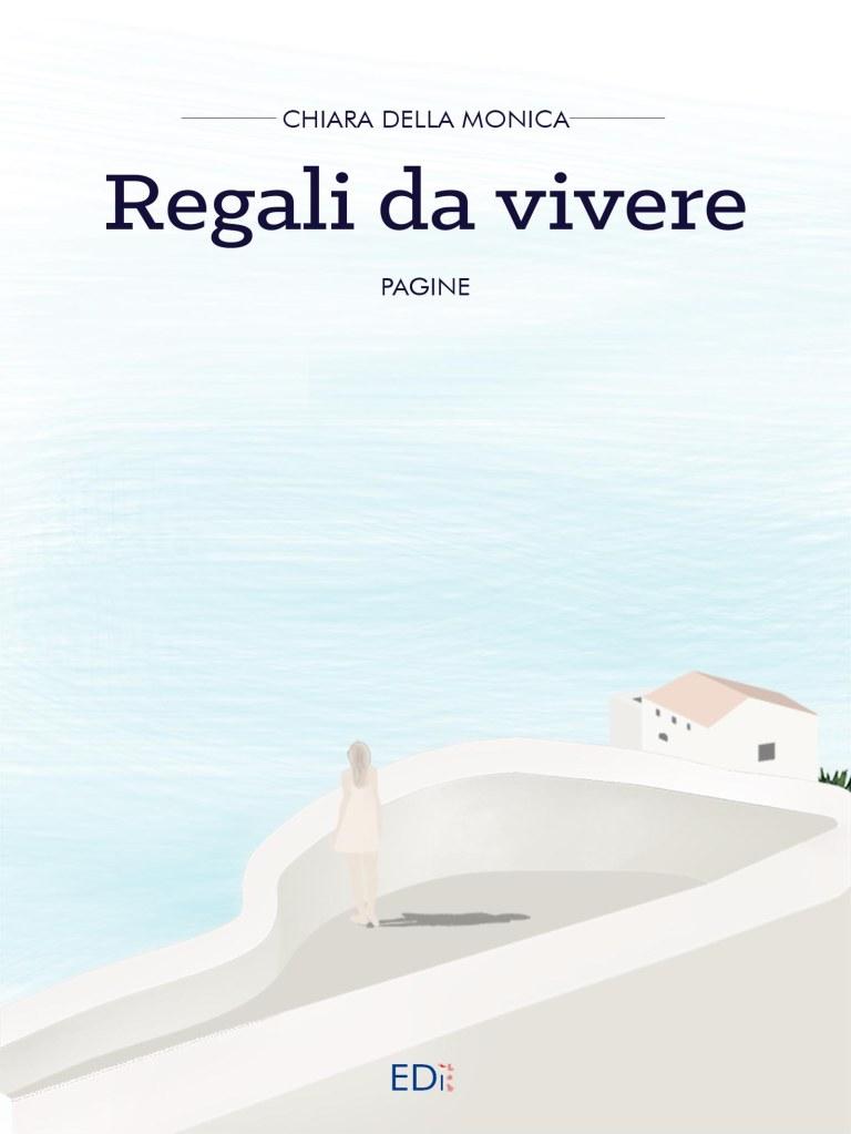 Copertina Regali da vivere Chiara della Monica romance edilab edizioni casa editrice digitale